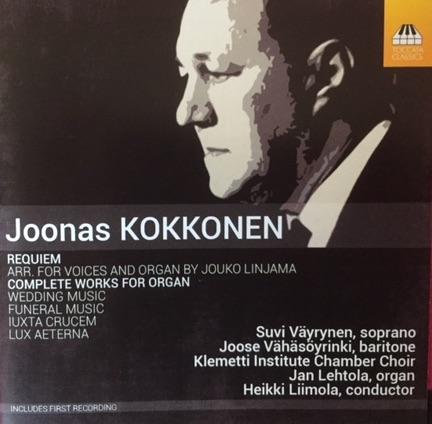 Joonas Kokkonen: Complete Works for Organ, Requiem (Toccata Classics, 2017)