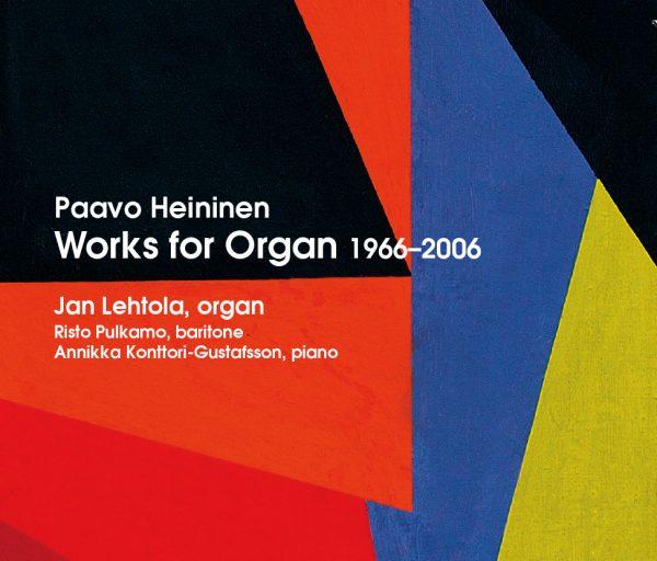 Paavo Heininen: Organ Works 1966–2006 (Pilfink, 2013)