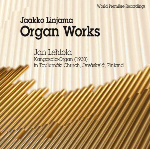 Jaakko Linjama: Organ Works (Fuga, 2011)