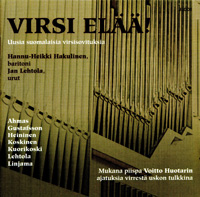 VIRSI ELÄÄ! Uusia suomalaisia virsisovituksia (JLCD-1, 2007)
