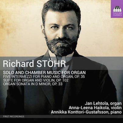 NEW RECORDING COMING IN AUGUST 2020         Richard Stöhr (Toccata Classics, 2020)